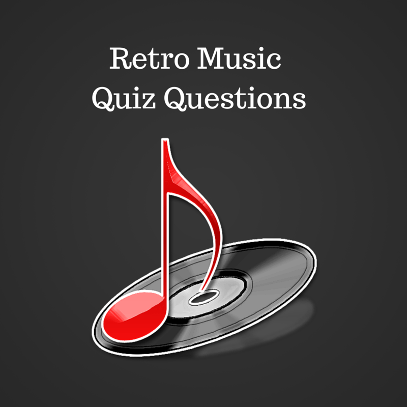 Retro Music Quiz Questions
