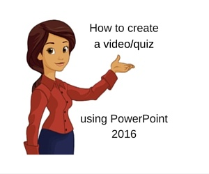 how to create a video quiz using powerpoint 2016